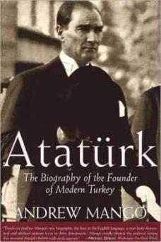Mango's biography of the founder of modern Turkey