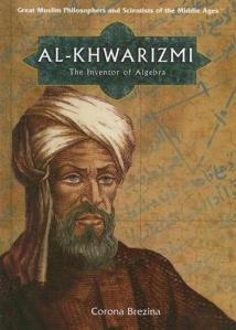 Musa al-Khwarizmi, inventor of algebra