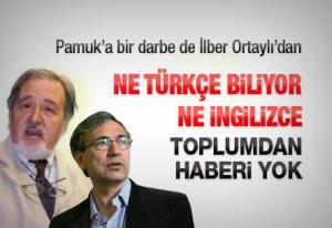 History Prof. İlber Ortay says: Pamuk doesn't know English or Turkish!