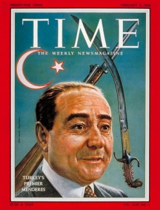 PM Adnan Menderes on the cover of Time - and the background is interesting