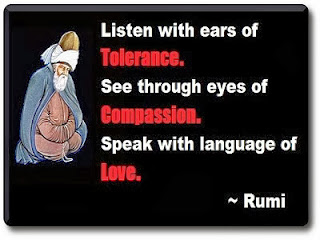 Rumi Tolerance Compassion Love