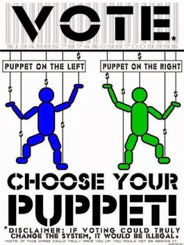 vote-puppet-on-the-left-puppet-on-the-right-choose-your-puppet-disclaimer-if-voting-could-truly-change-the-system-it-would-be-illegal