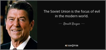 soviet-union-is-the-focus-of-evil-in-the-modern-world-ronald-reagan-67-54-70